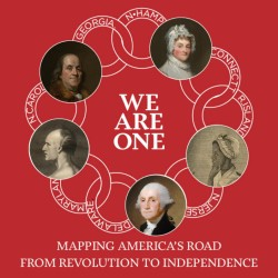 Bonus: We Are One: Mapping America's Road from Revolution to Independence