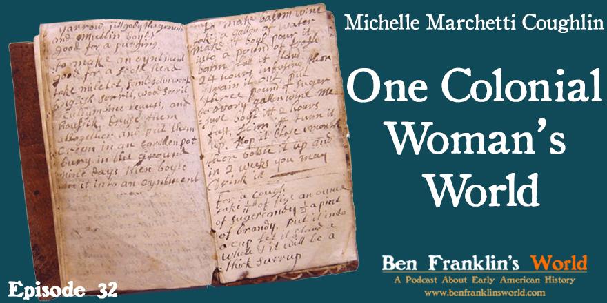 Episode 032: Michelle Marchetti Coughlin, One Colonial