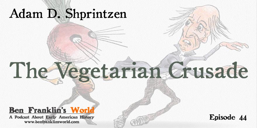 vegetarian crusadethe rise of an american reform movement 18171921