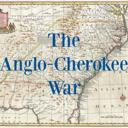 Episode 056: Daniel J. Tortora, The Anglo-Cherokee War, 1759-1761