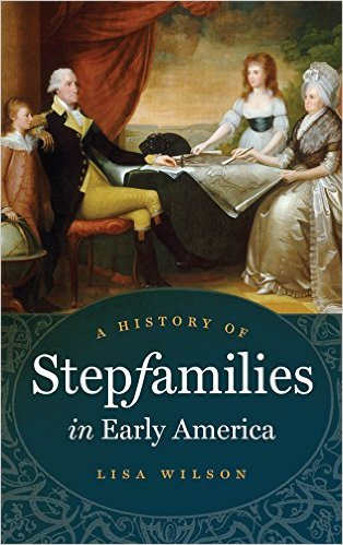 Wilson A History of StepFamilies