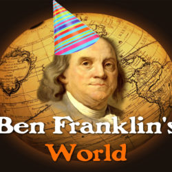 Episode 100: Behind-the-Scenes with Liz Covart & Ben Franklin's World