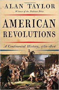 Image result for american revolutions alan taylor