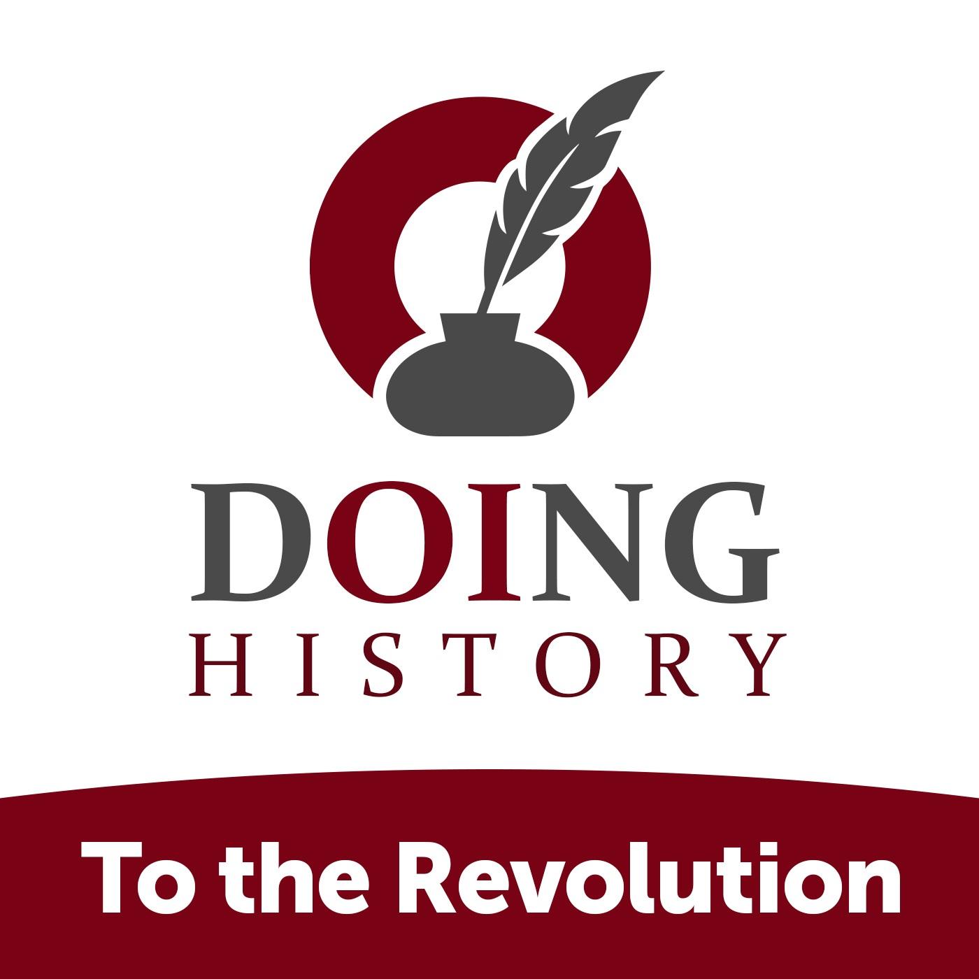 Episode 163: The American Revolution in North America - Ben