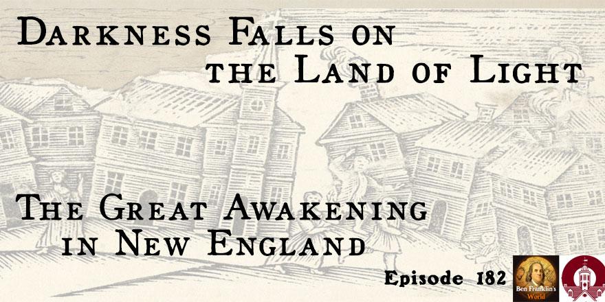 Episode 182: Douglas Winiarski, Darkness Falls on the Land