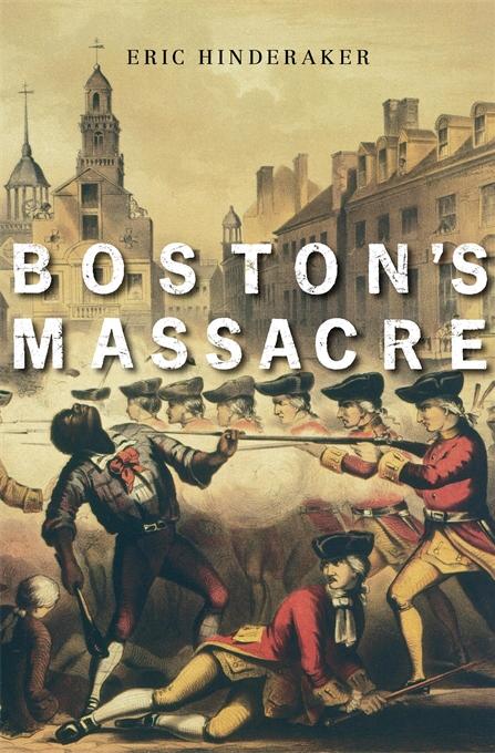 Episode 228 Eric Hinderaker The Boston Massacre Ben Franklin S World